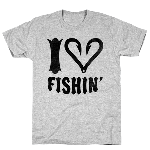 I Love Fishin Mens T-Shirt