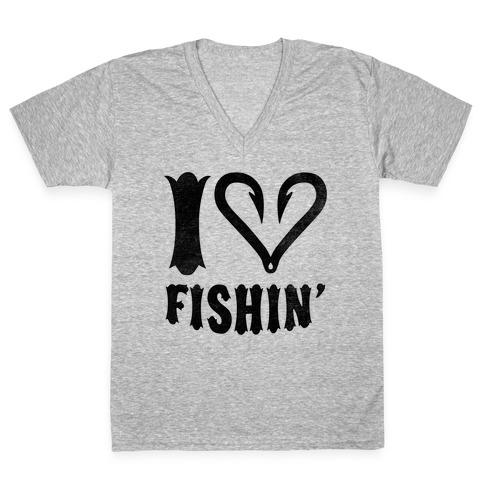 I Love Fishin V-Neck Tee Shirt