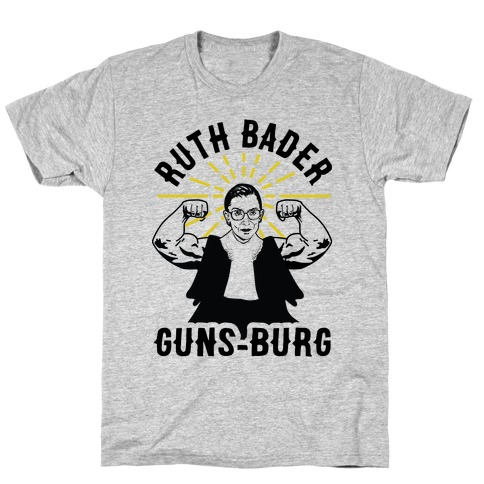 Ruth Bader Guns-Burg T-Shirt