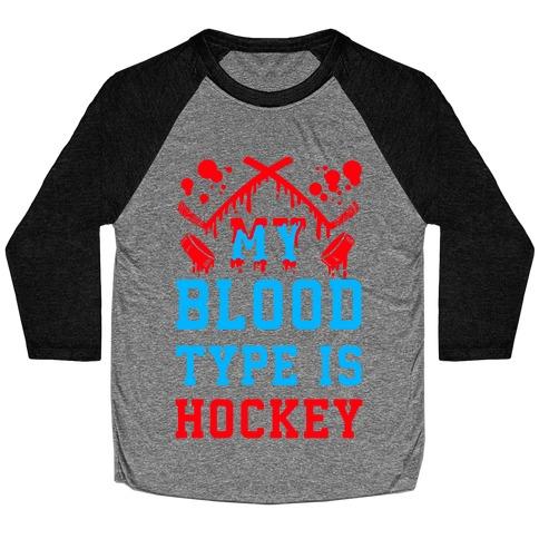 My Blood Type is Hockey Baseball Tee