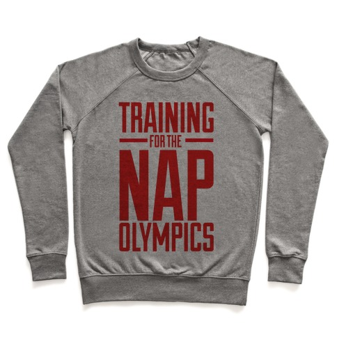 Training For The Nap Olympics Pullover