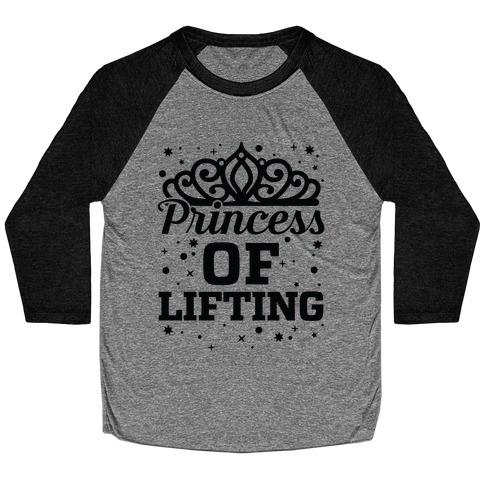Princess Of Lifting Baseball Tee