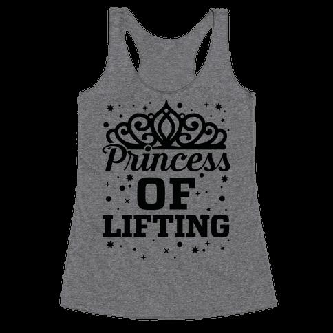 Princess Of Lifting Racerback Tank Top