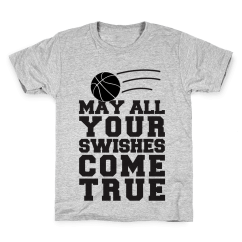 May All Your Swishes Come True Kids T-Shirt