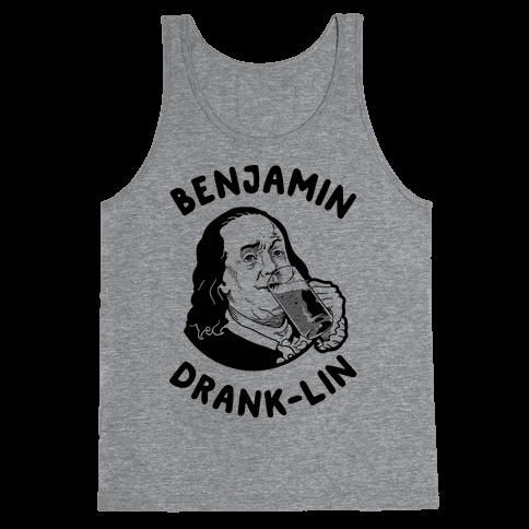Benjamin Drank-lin Tank Top