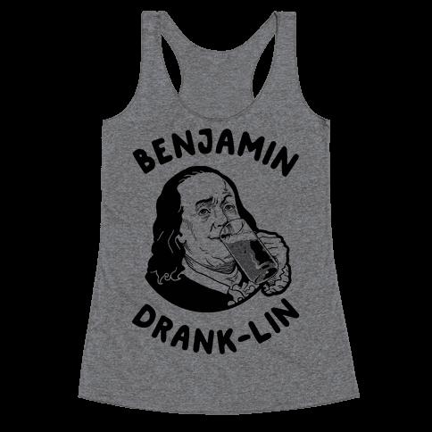 Benjamin Drank-lin Racerback Tank Top
