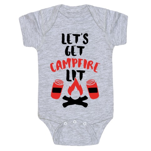 Let's Get Campfire Lit Baby Onesy
