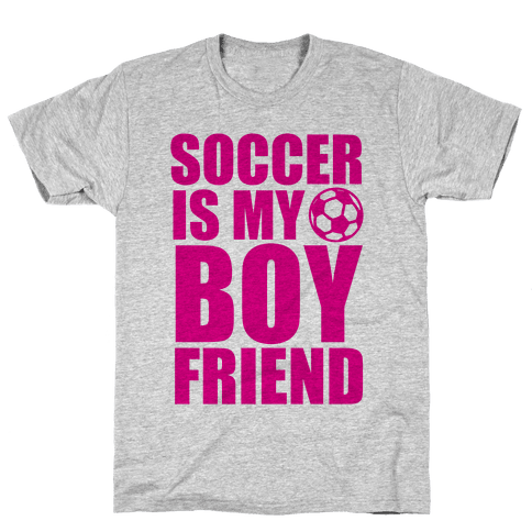 Soccer is My Boyfriend Mens T-Shirt