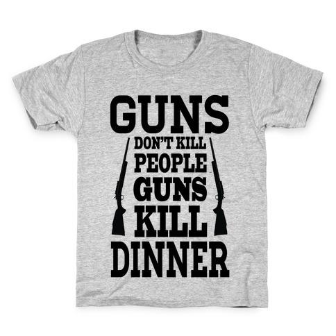 Guns Kill Dinner (Political) Kids T-Shirt