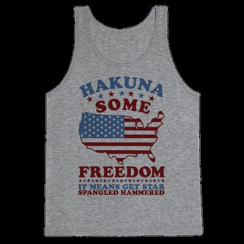 Hakuna Some Freedom Tank Top