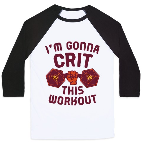 I'm Gonna Crit This Workout Baseball Tee