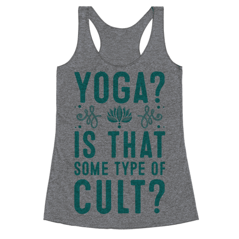 Yoga? Is That Some Type Of Cult