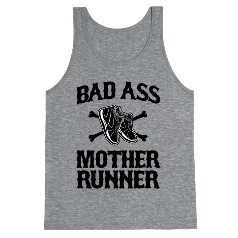 Bad Ass Mother Runner Tank Top