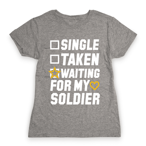 Waiting For My Soldier (Army Tank) Womens T-Shirt