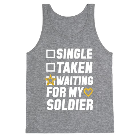 Waiting For My Soldier (Army Tank) Tank Top