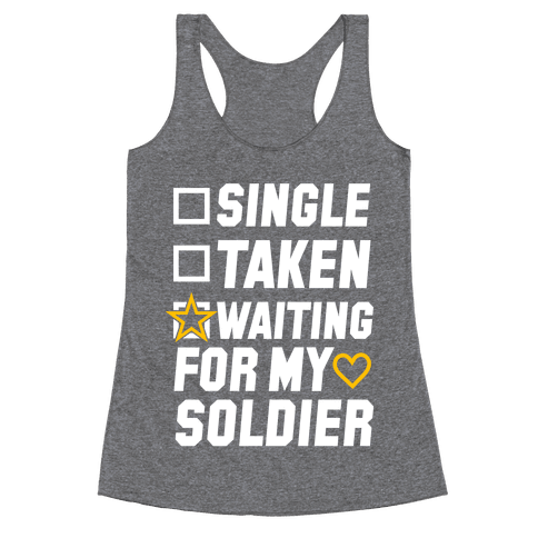 Waiting For My Soldier (Army Tank) Racerback Tank Top