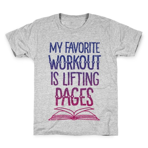 My Favorite Workout is Lifting Pages Kids T-Shirt