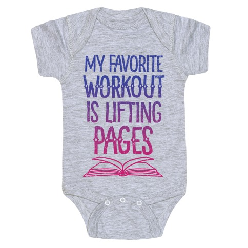 My Favorite Workout is Lifting Pages Baby Onesy