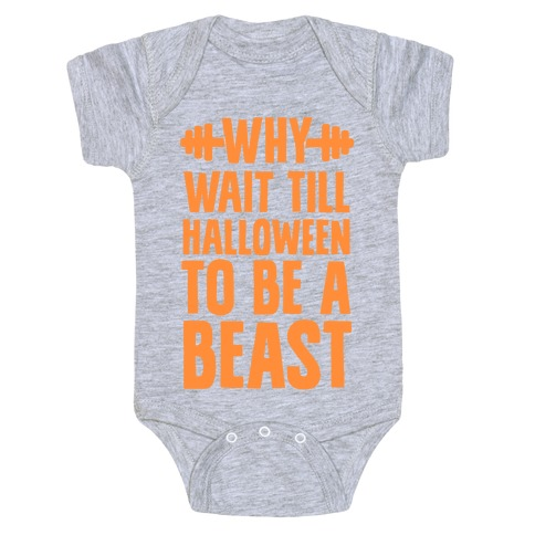 Why Wait Till Halloween to Be a Beast Baby Onesy