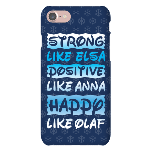 Strong, Positive And Happy Phone Case