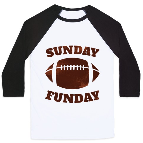 Sunday Funday Baseball Tee