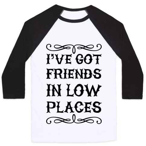 Low Places Baseball Tee