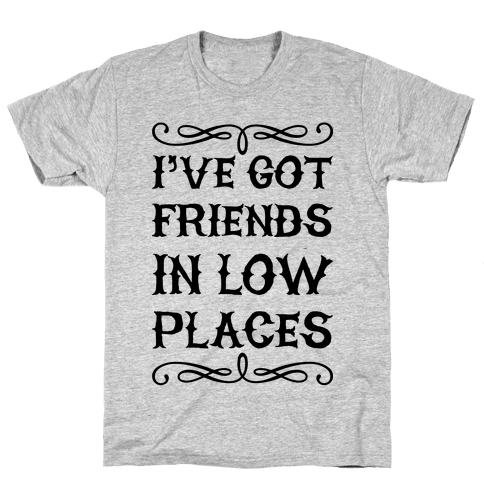 Low Places Mens/Unisex T-Shirt