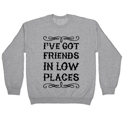 Low Places Pullover
