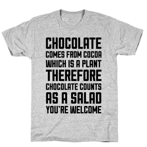 Chocolate Salad T-Shirt