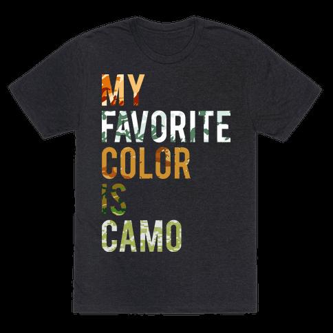 My Favorite Color Is Camo