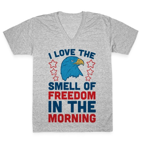 I Love The Smell Of Freedom In The Morning V-Neck Tee Shirt