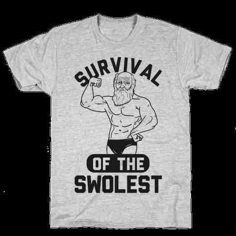 Survival Of The Swolest Mens T-Shirt