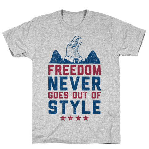 Freedom Never Goes Out of Style (Patriotic Hoodie) Mens T-Shirt