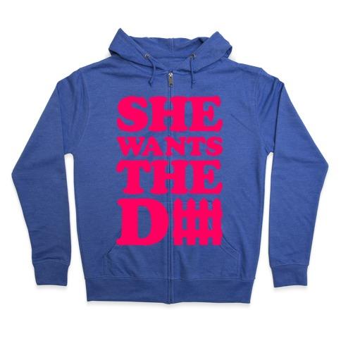 She Wants The Defense Zip Hoodie