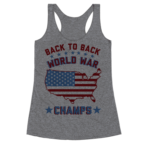 Back to Back World War Champs Racerback Tank Top