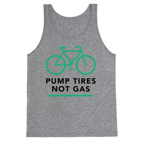 Pump Tires, Not Gas Tank Top