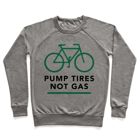 Pump Tires, Not Gas Pullover