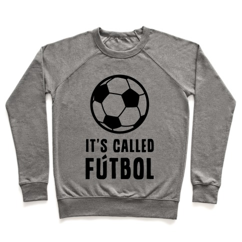 It's Called Ftbol Pullover