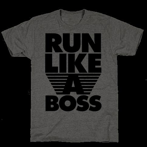 Run Like A Boss