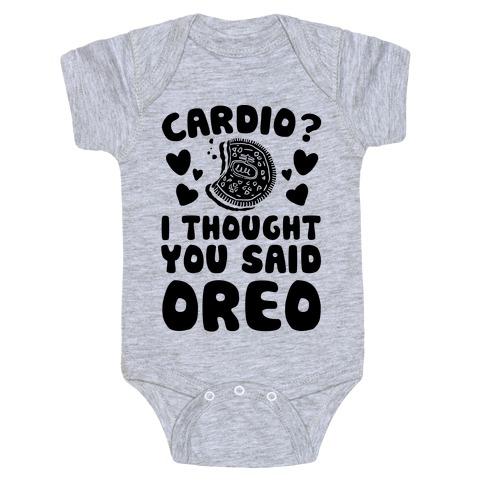 Cardio? I Thought You Said Oreo Baby Onesy