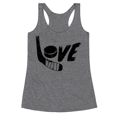 Love Hockey (Distressed)  Racerback Tank Top