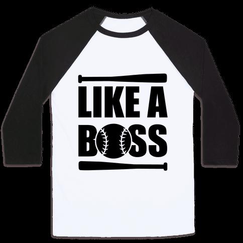 Like A Boss Baseball Tee