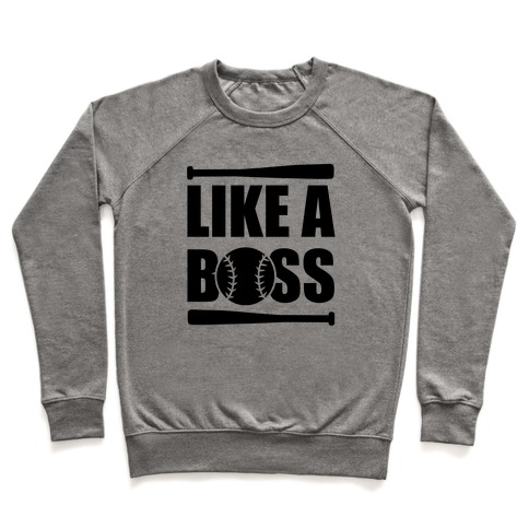 Like A Boss Pullover