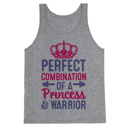 Perfect Combination Of A Princess & Warrior Tank Top