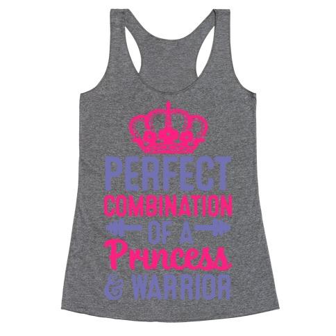 Perfect Combination Of A Princess & Warrior Racerback Tank Top