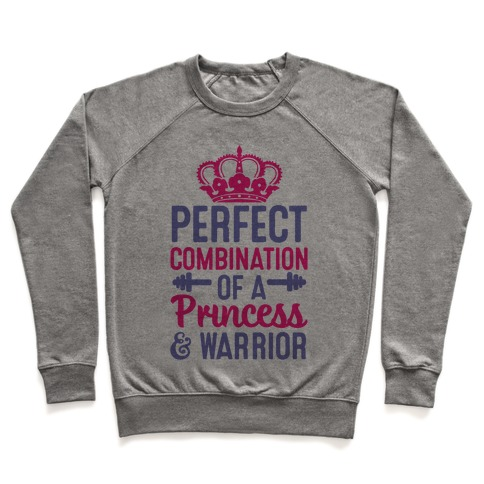 Perfect Combination Of A Princess & Warrior Pullover