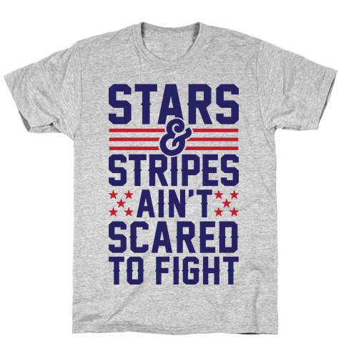 Stars And Stripes Ain't Scared To Fight (Patriotic Baseball Tee) T-Shirt