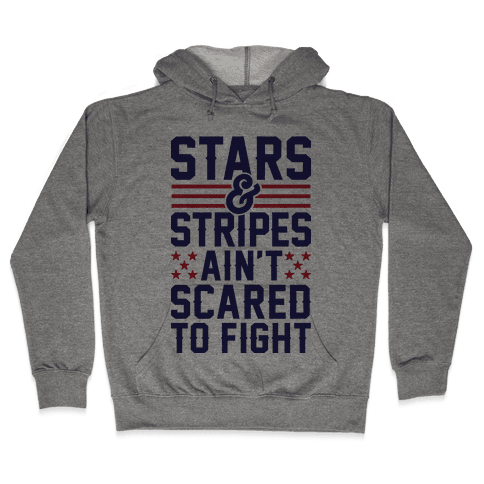 Stars And Stripes Ain't Scared To Fight (Patriotic Baseball Tee) Hooded Sweatshirt