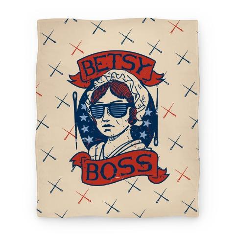 Betsy Boss (Blanket) Blanket
