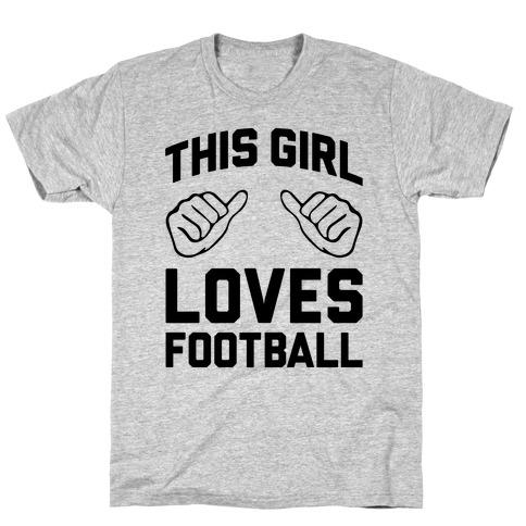 This Girl Loves Football T-Shirt